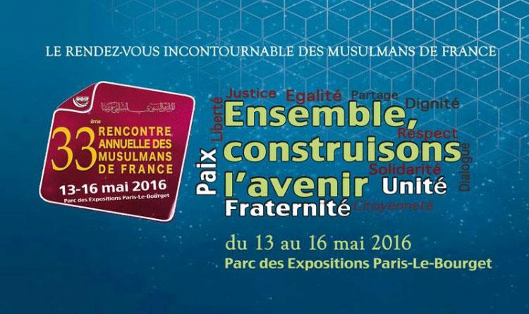 Rencontre annuelle des musulmans de france 2016 horaires